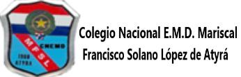 Colegio Nacional E.M.D Mariscal Francisco Solano López de Atyrá